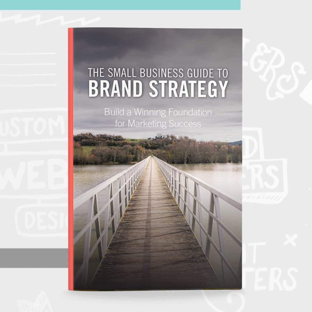 The Small Business Guide to Brand Strategy